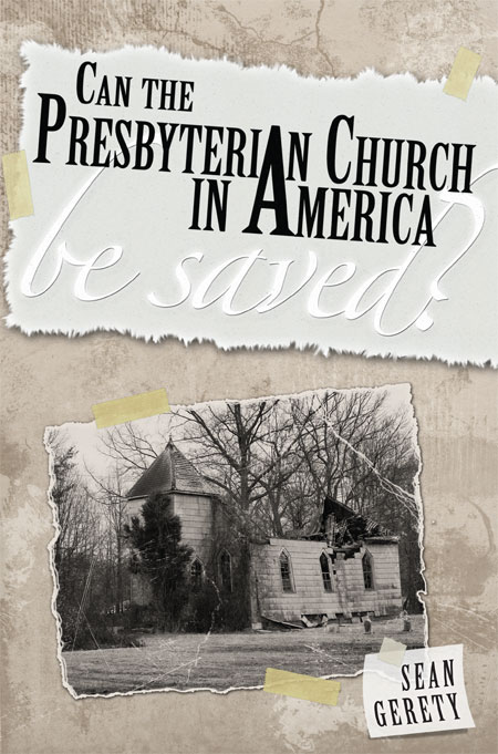 Can the Presbyterian Church in America Be Saved?