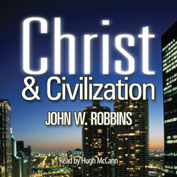 Christ and Civilization (Audio Book)