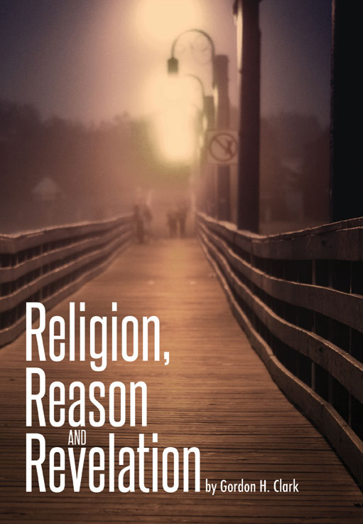 Religion, Reason and Revelation (E-Book)