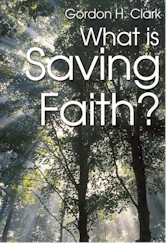 What Is Saving Faith?